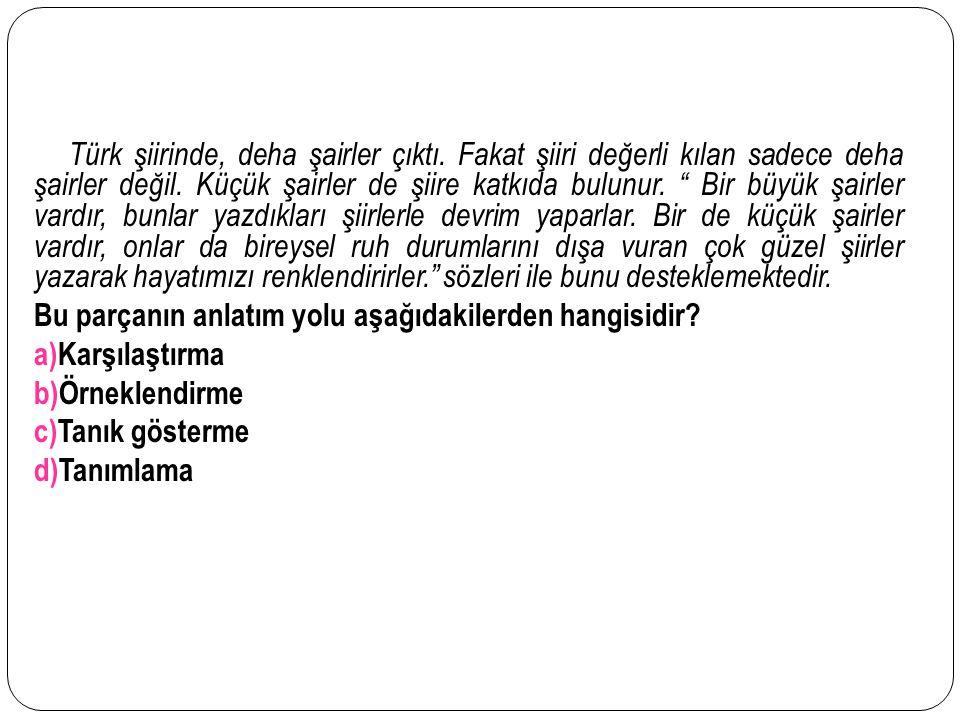 Türk şiirinde, deha şairler çıktı