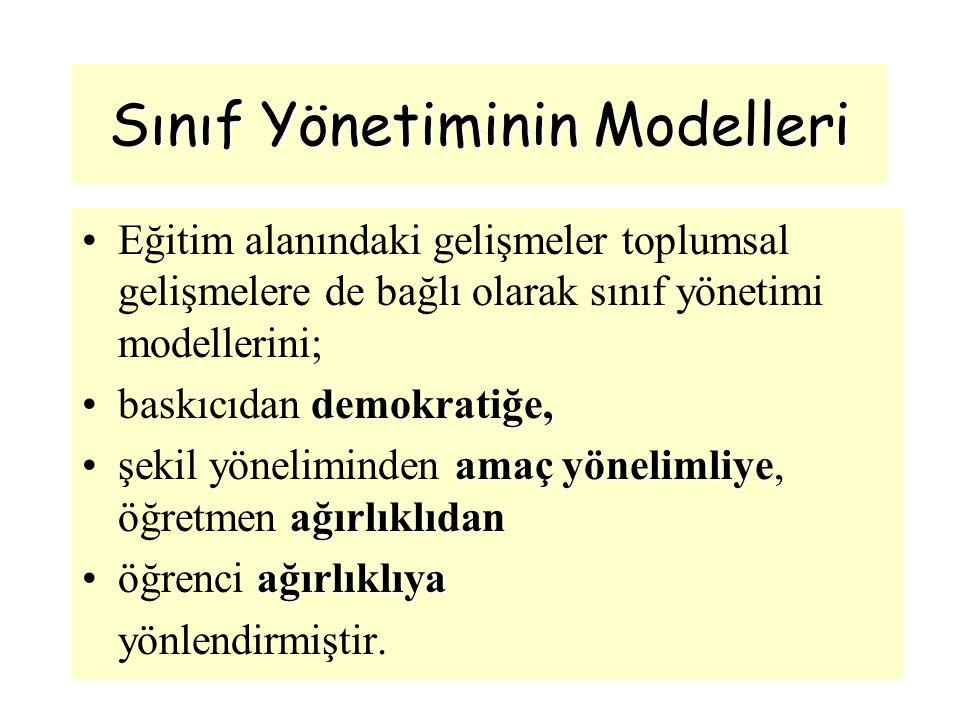 Sınıf Yönetiminin Modelleri