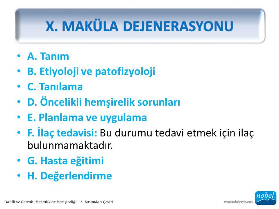 X. MAKÜLA DEJENERASYONU