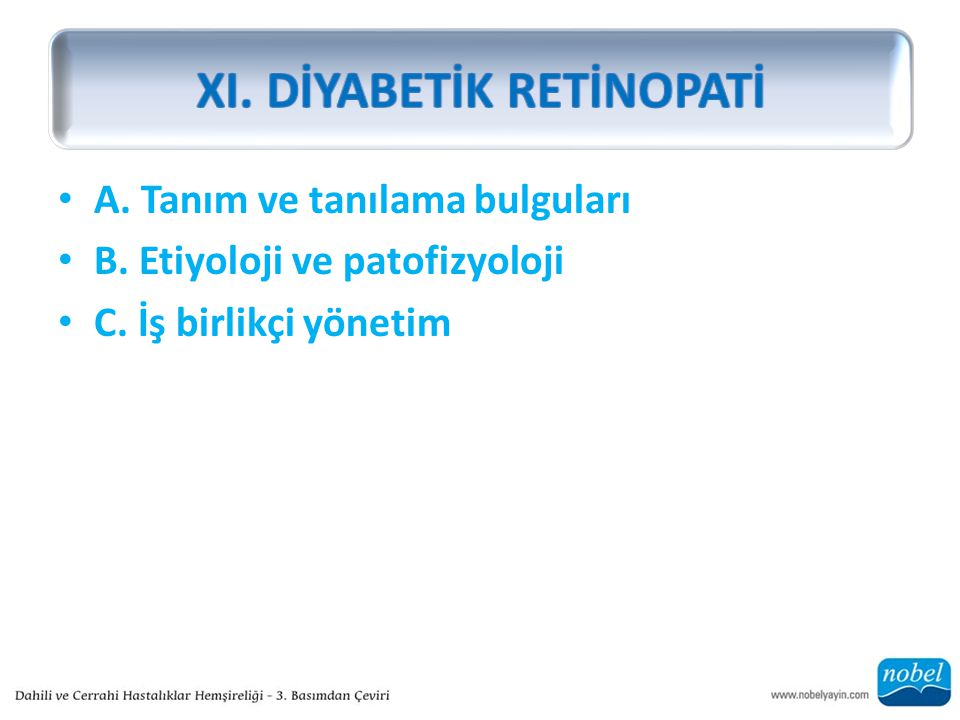 XI. DİYABETİK RETİNOPATİ