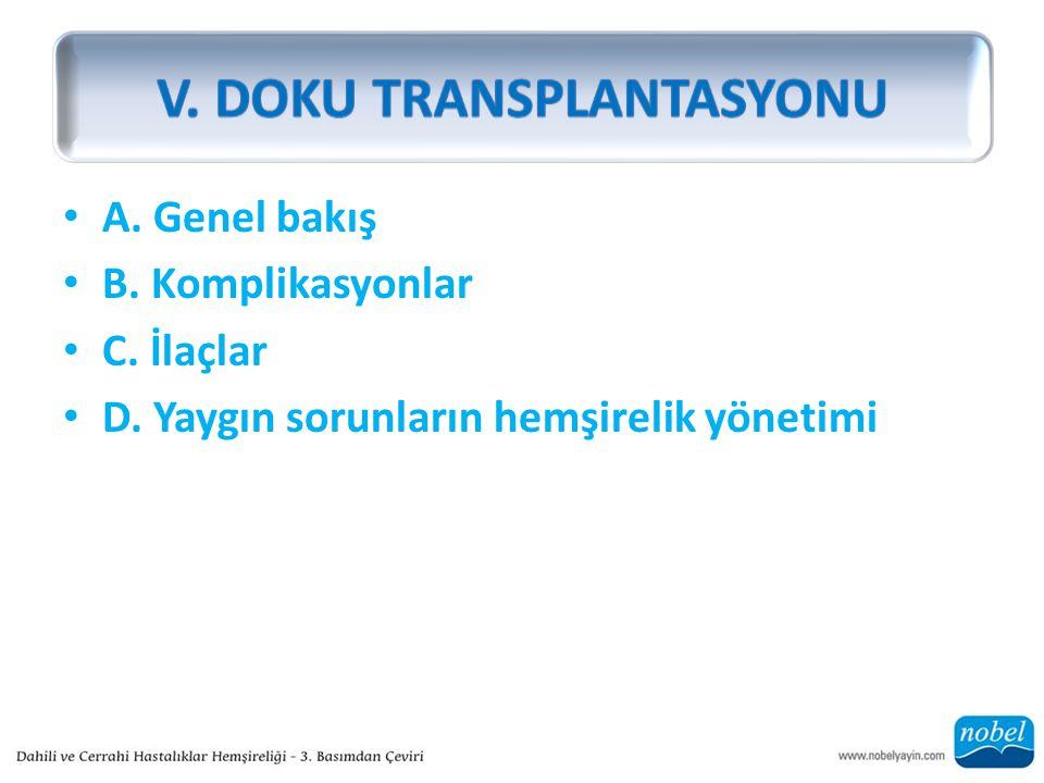 V. DOKU TRANSPLANTASYONU