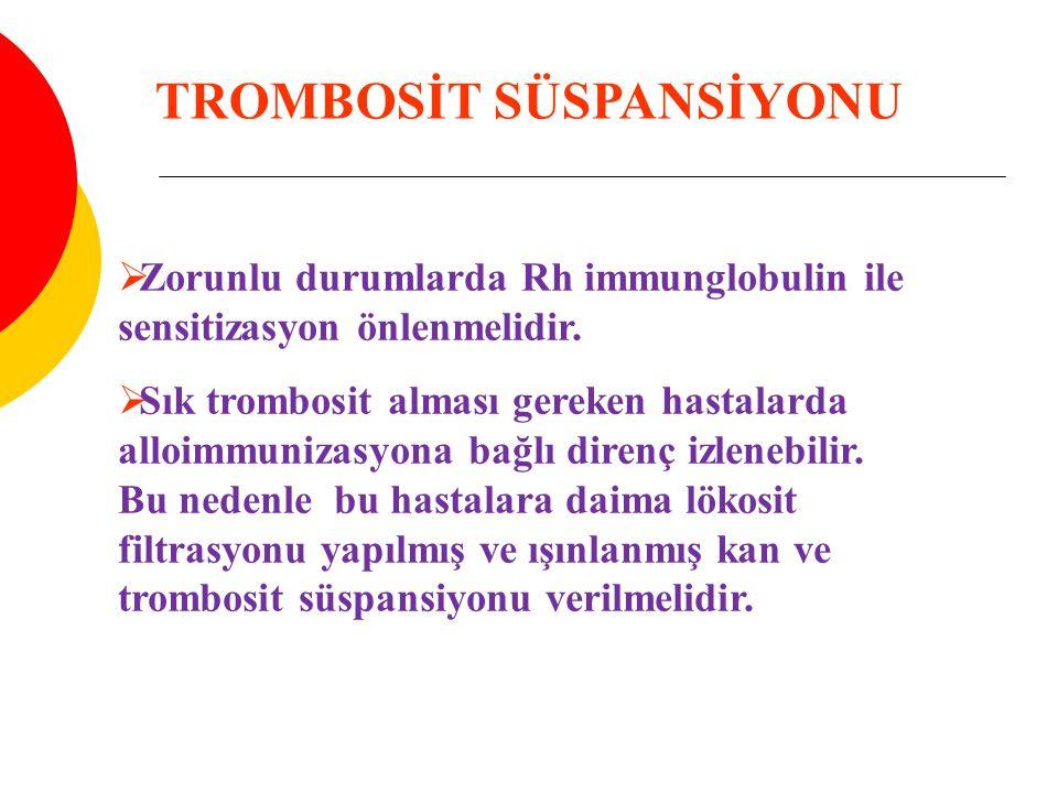 TROMBOSİT SÜSPANSİYONU