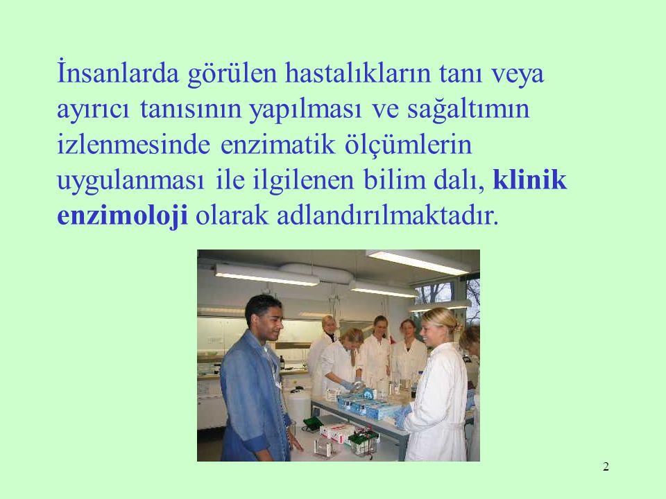 İnsanlarda görülen hastalıkların tanı veya ayırıcı tanısının yapılması ve sağaltımın izlenmesinde enzimatik ölçümlerin uygulanması ile ilgilenen bilim dalı, klinik enzimoloji olarak adlandırılmaktadır.