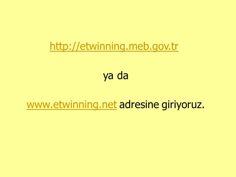 http://etwinning. meb. gov. tr ya da www. etwinning