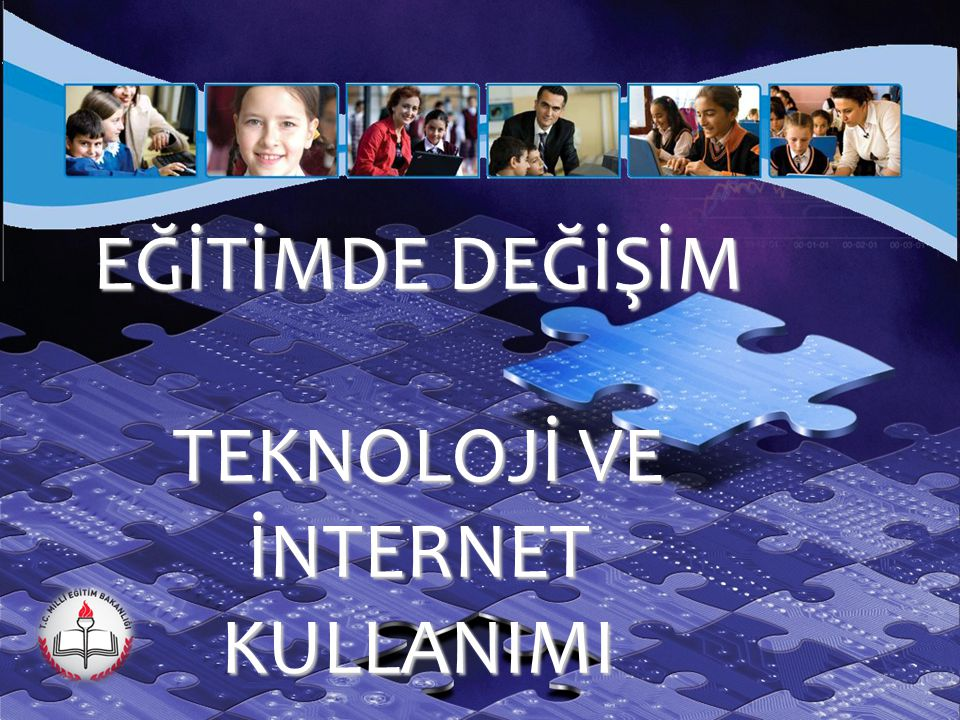 TEKNOLOJİ VE İNTERNET KULLANIMI