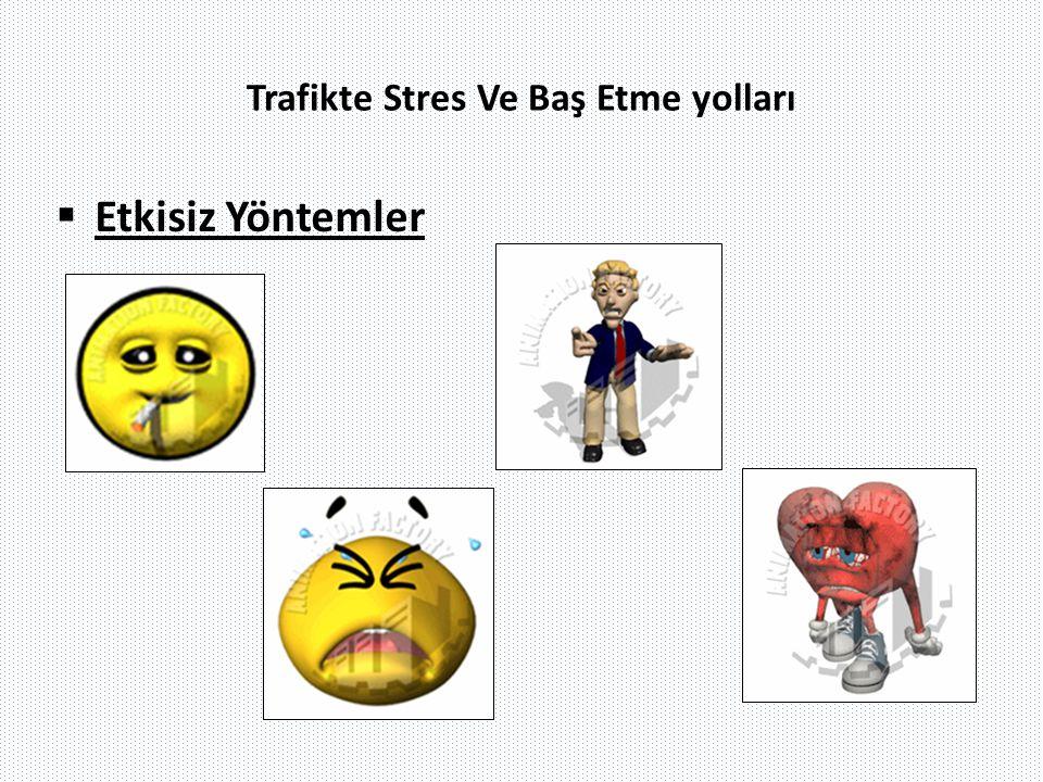 Trafikte Stres Ve Baş Etme yolları
