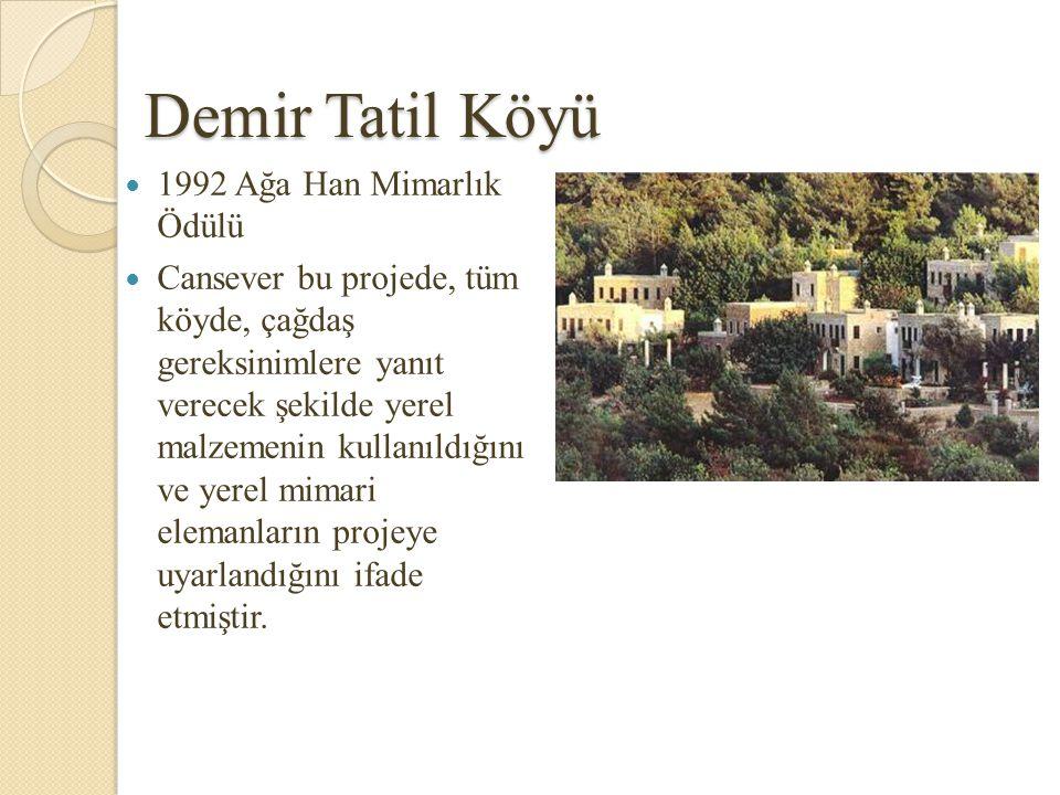 Demir Tatil Köyü 1992 Ağa Han Mimarlık Ödülü