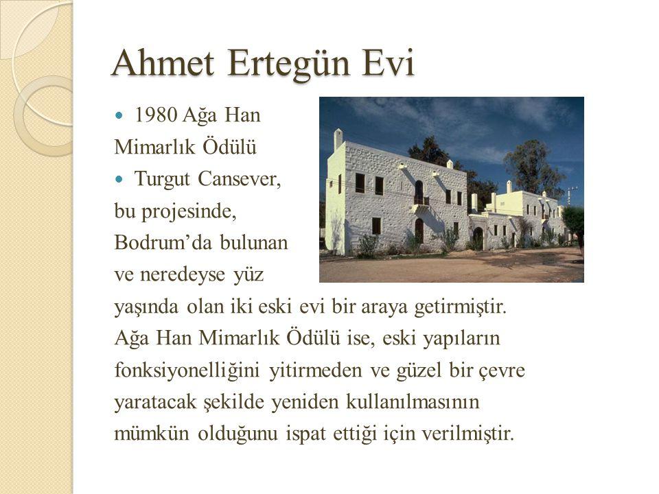 Ahmet Ertegün Evi 1980 Ağa Han Mimarlık Ödülü Turgut Cansever,