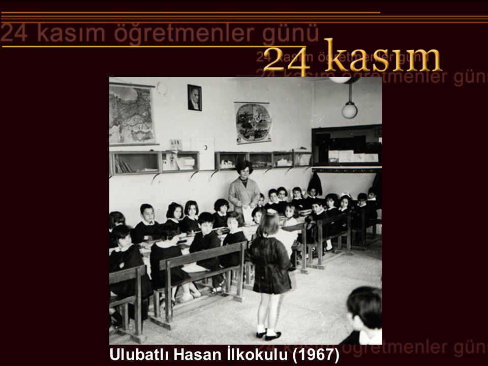 Ulubatlı Hasan İlkokulu (1967)