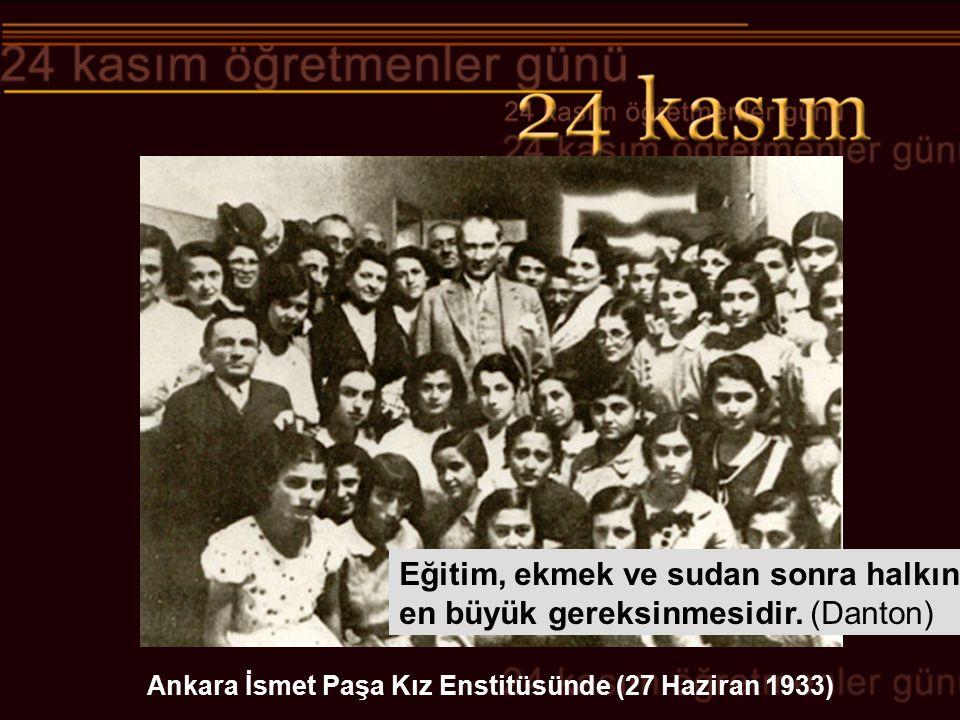 Ankara İsmet Paşa Kız Enstitüsünde (27 Haziran 1933)