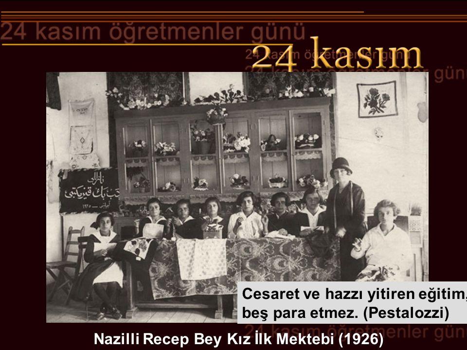 Nazilli Recep Bey Kız İlk Mektebi (1926)