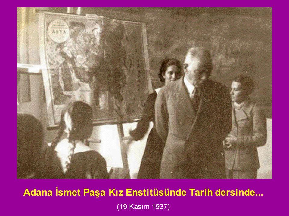 Adana İsmet Paşa Kız Enstitüsünde Tarih dersinde...