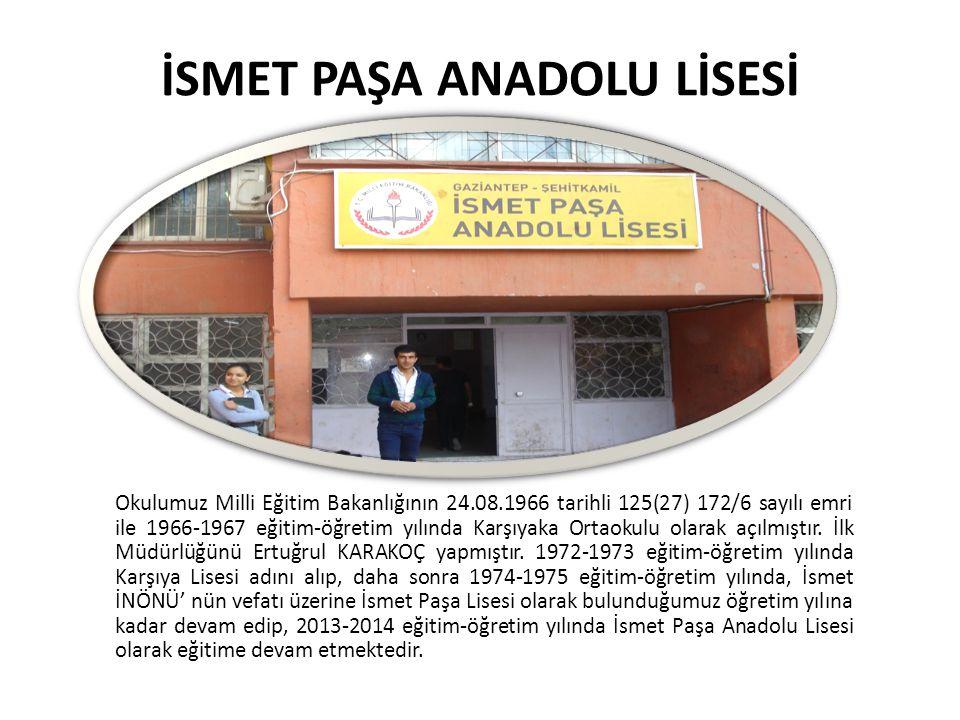İSMET PAŞA ANADOLU LİSESİ