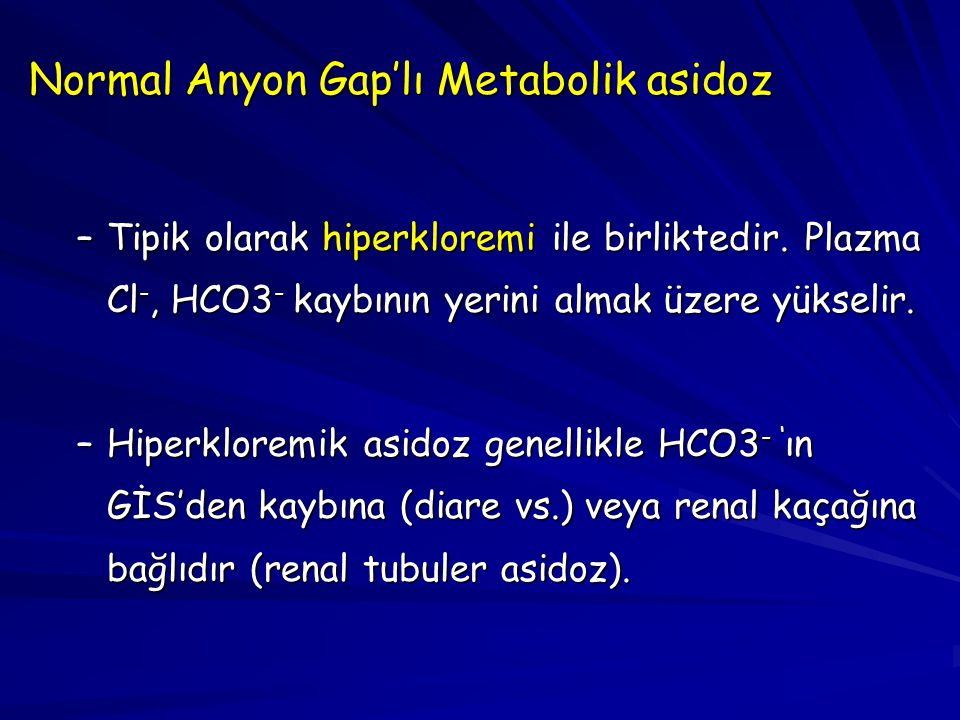 Normal Anyon Gap'lı Metabolik asidoz