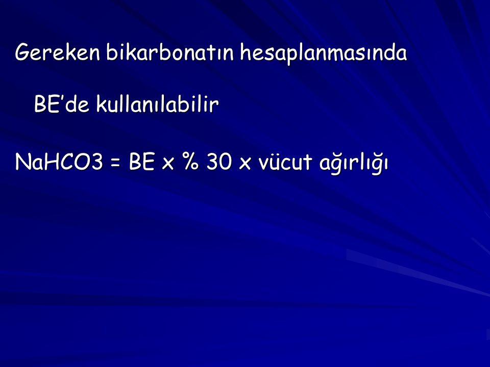 Gereken bikarbonatın hesaplanmasında BE'de kullanılabilir