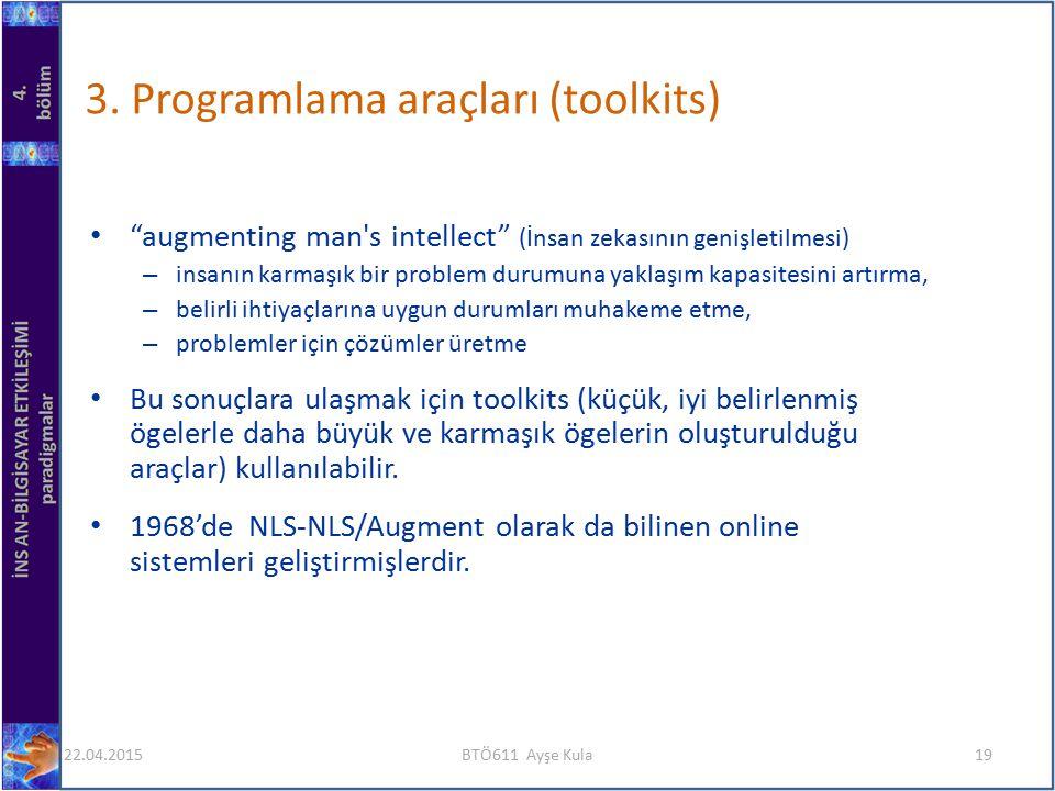 3. Programlama araçları (toolkits)