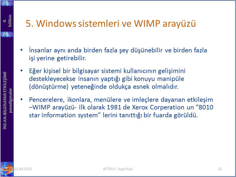 5. Windows sistemleri ve WIMP arayüzü