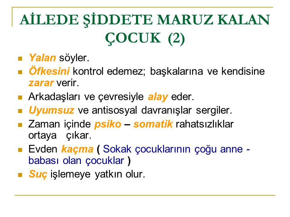 AİLEDE ŞİDDETE MARUZ KALAN ÇOCUK (2)