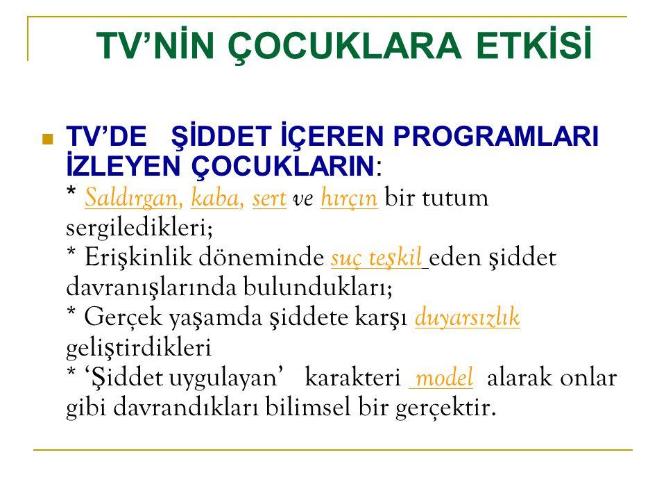 TV'NİN ÇOCUKLARA ETKİSİ