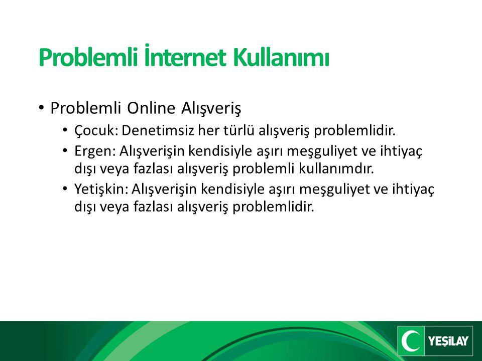Problemli İnternet Kullanımı