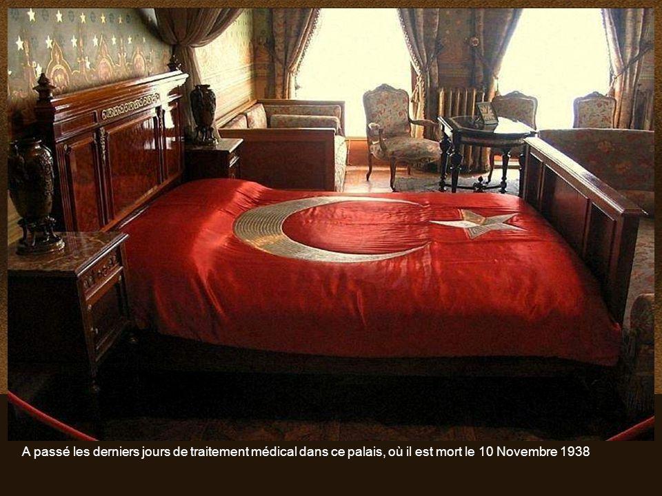A passé les derniers jours de traitement médical dans ce palais, où il est mort le 10 Novembre 1938
