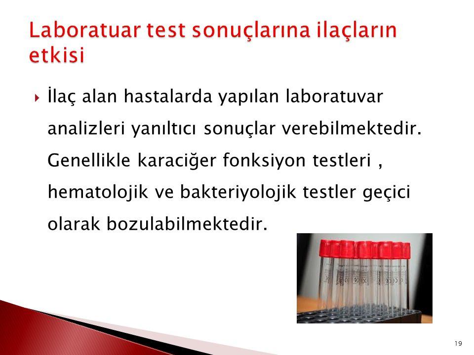 Laboratuar test sonuçlarına ilaçların etkisi