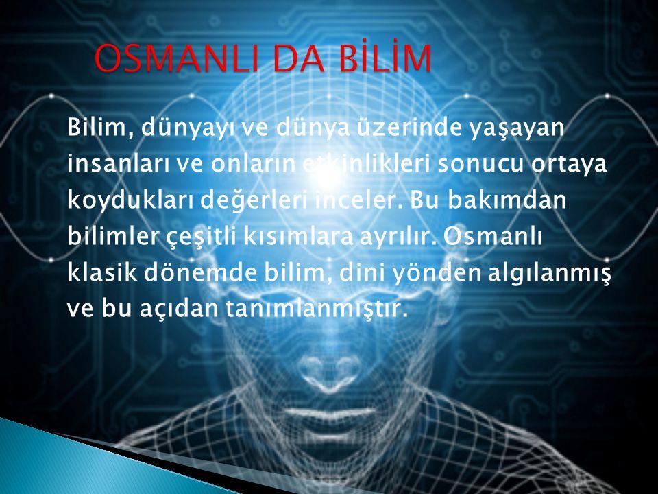 OSMANLI DA BİLİM