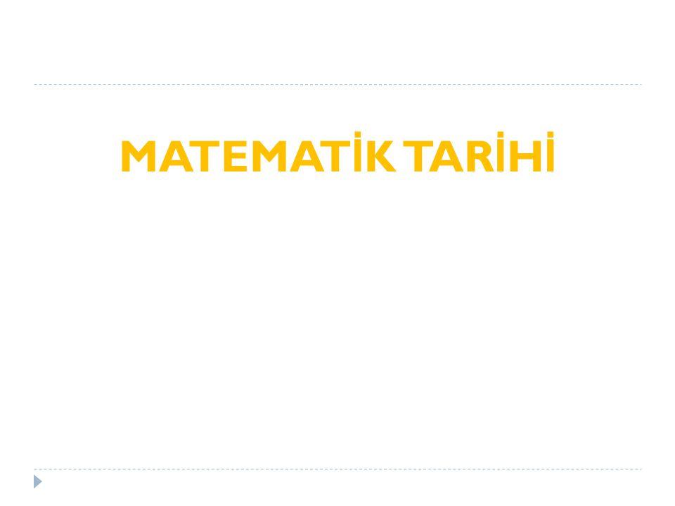 MATEMATİK TARİHİ