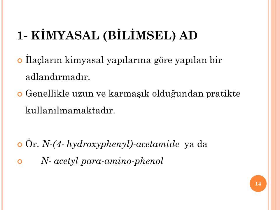 1- KİMYASAL (BİLİMSEL) AD
