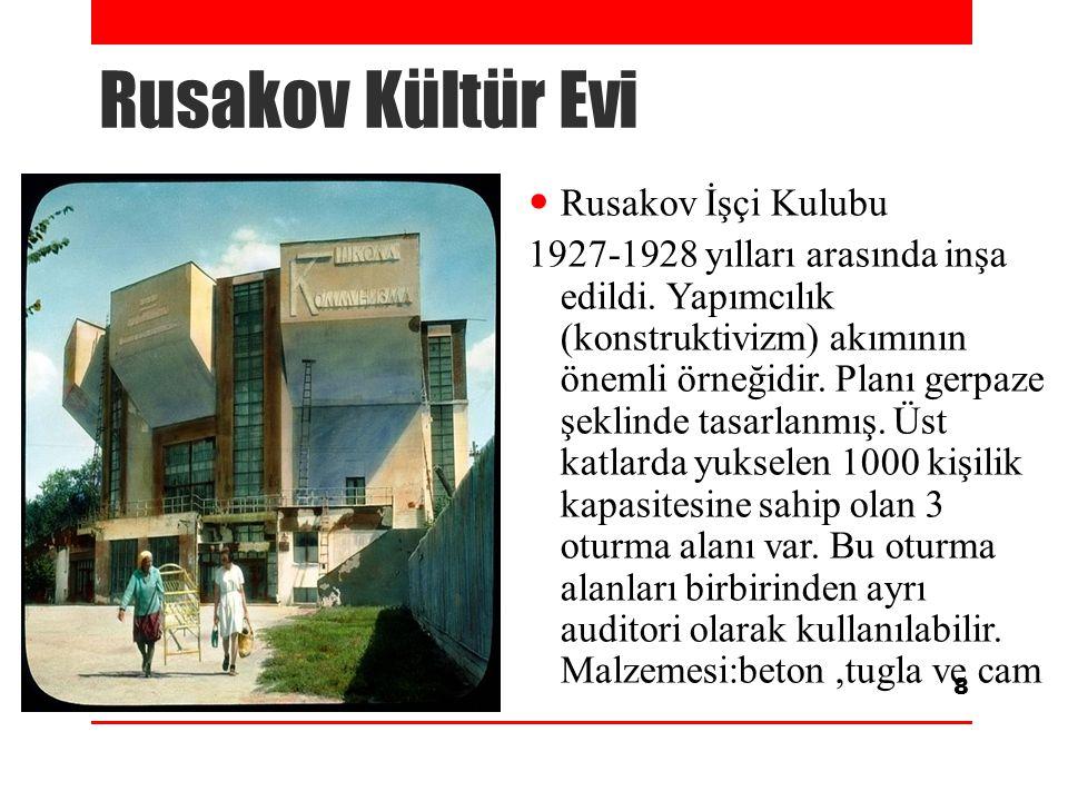 Rusakov Kültür Evi Rusakov İşçi Kulubu