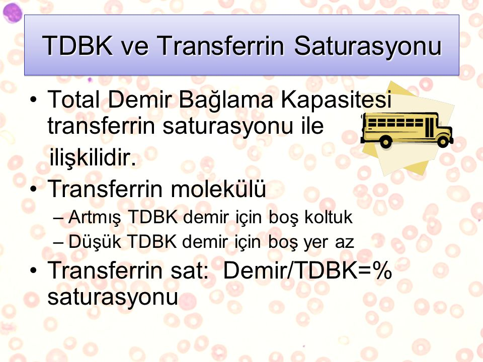 TDBK ve Transferrin Saturasyonu
