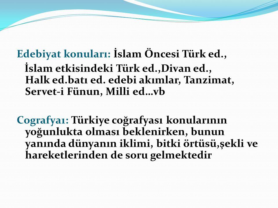 Edebiyat konuları: İslam Öncesi Türk ed. , İslam etkisindeki Türk ed