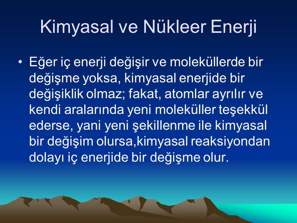 Kimyasal ve Nükleer Enerji