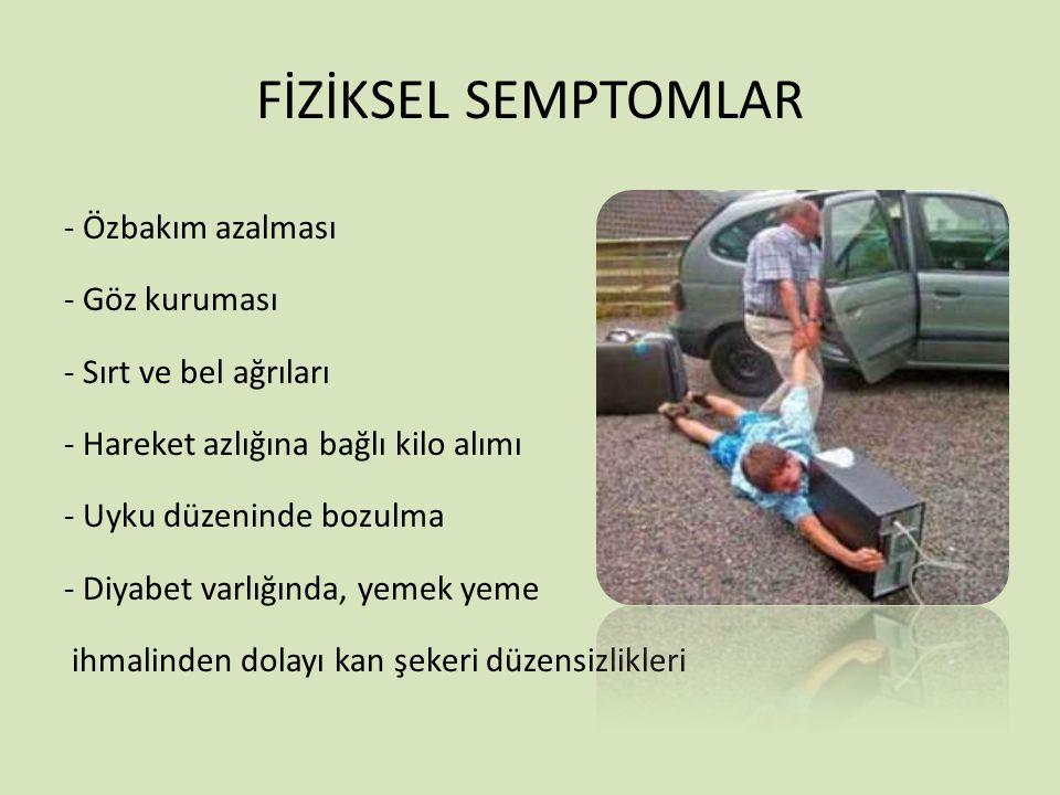 FİZİKSEL SEMPTOMLAR