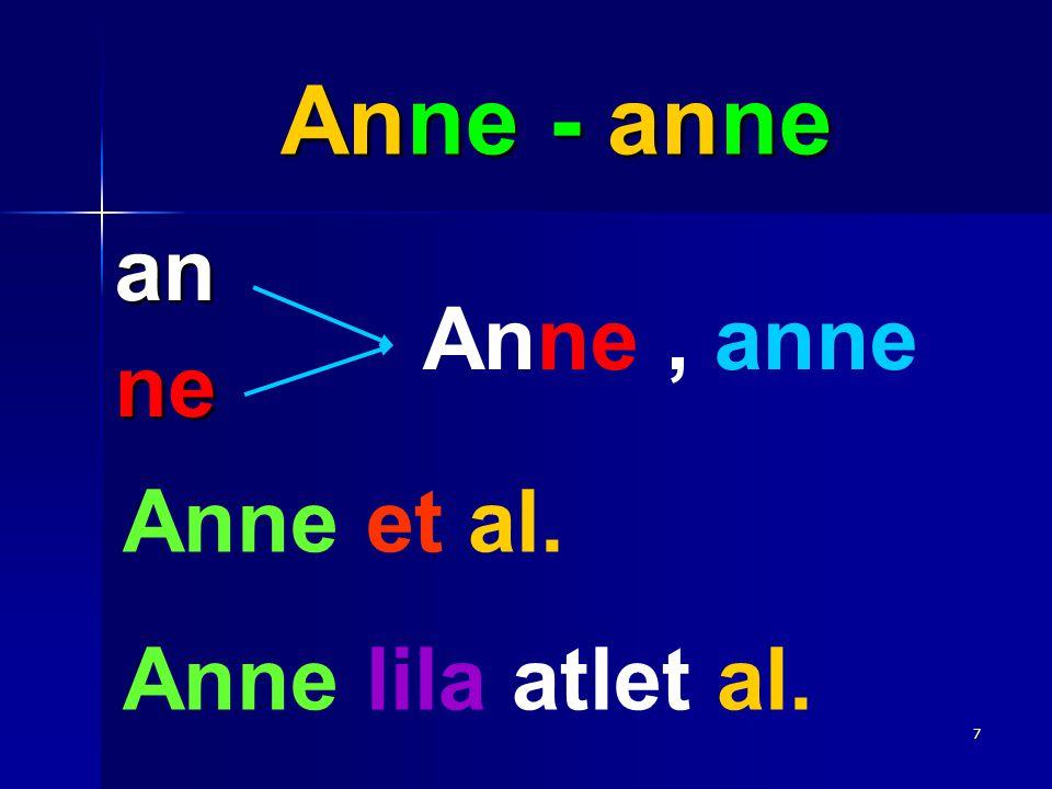 Anne - anne an ne Anne , anne Anne et al. Anne lila atlet al.