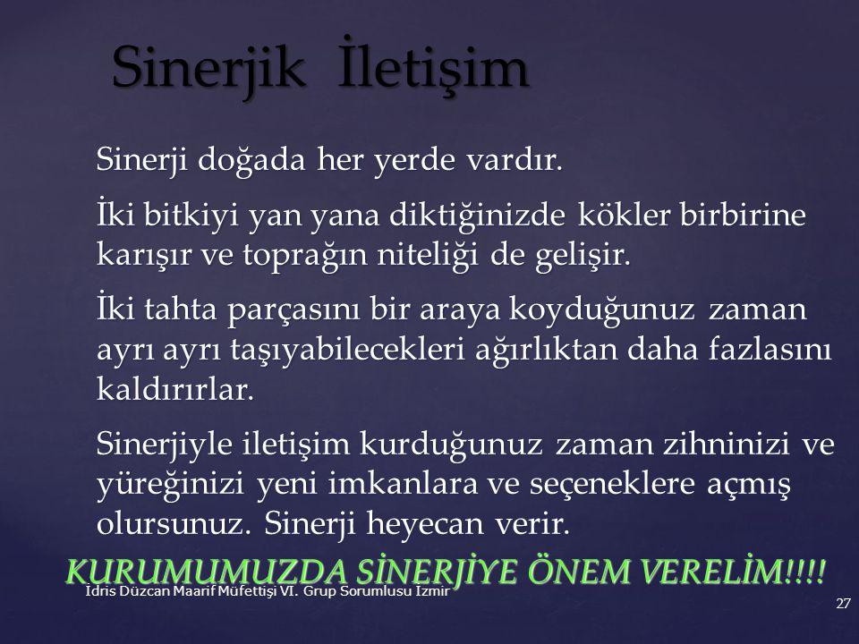 KURUMUMUZDA SİNERJİYE ÖNEM VERELİM!!!!