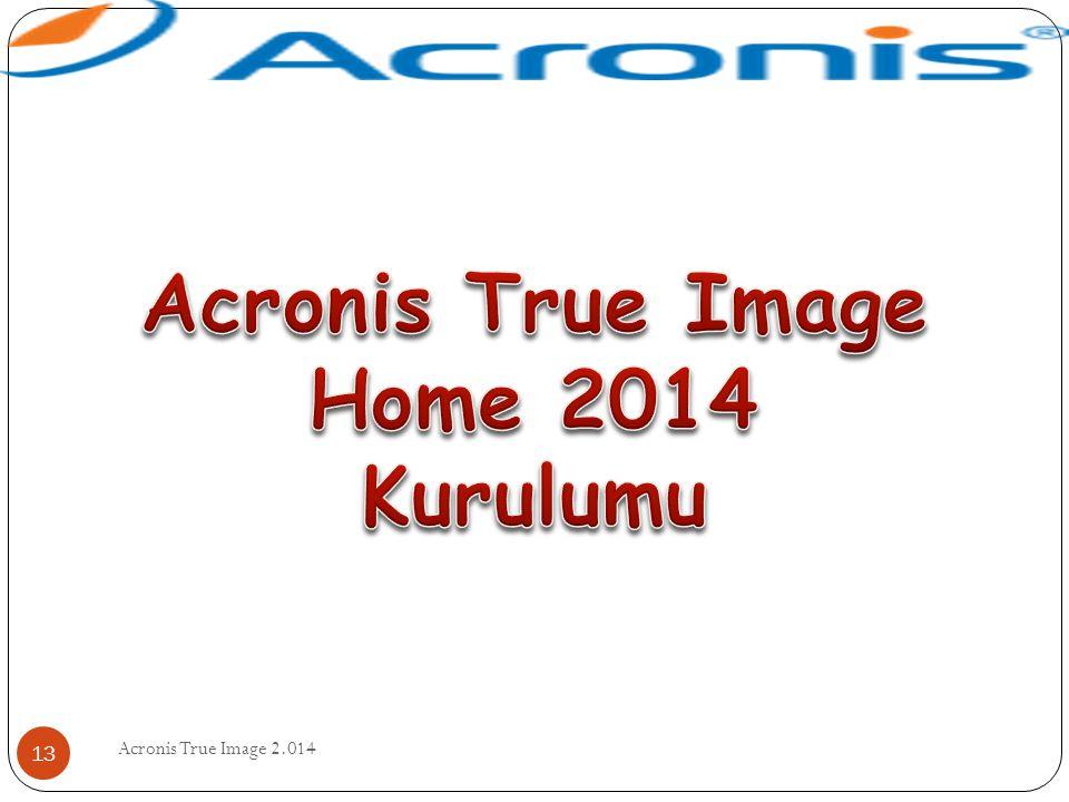 Acronis True Image Home 2014 Kurulumu