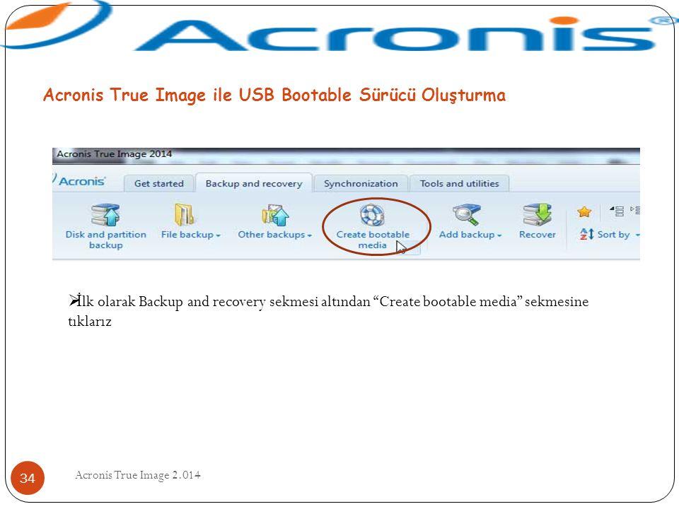 Acronis True Image ile USB Bootable Sürücü Oluşturma