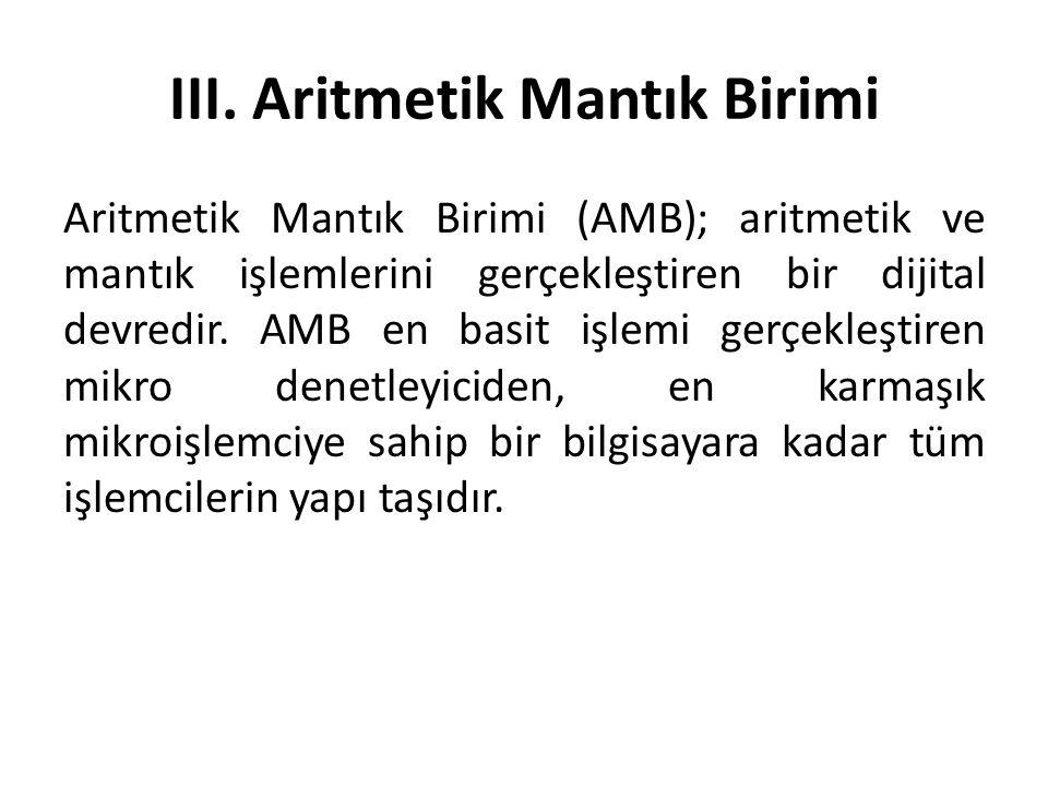 III. Aritmetik Mantık Birimi