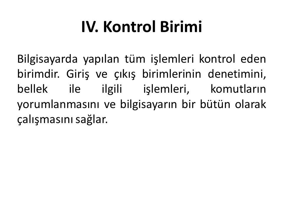 IV. Kontrol Birimi