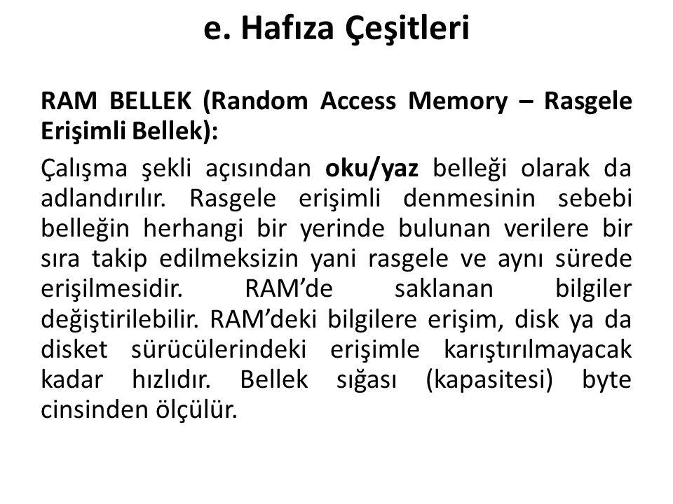 e. Hafıza Çeşitleri