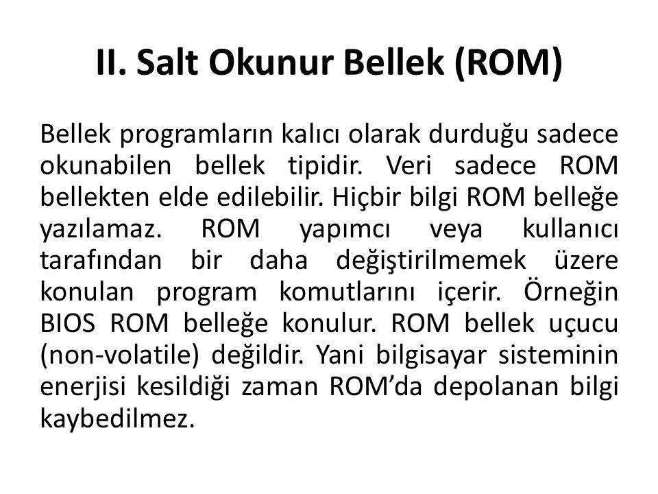 II. Salt Okunur Bellek (ROM)