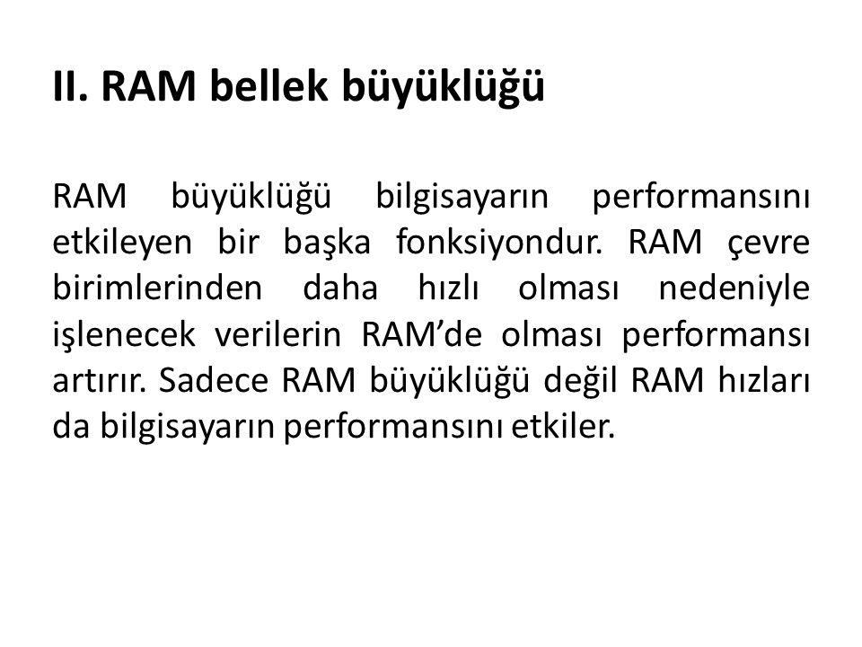 II. RAM bellek büyüklüğü