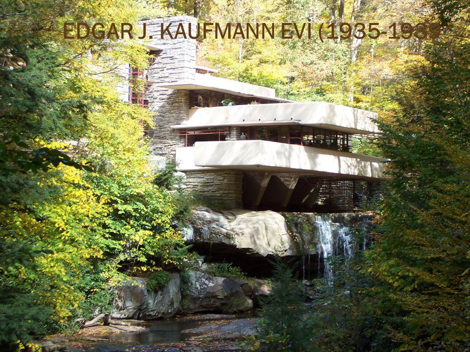 EDGAR J. KAUFMANN EVİ (1935-1939