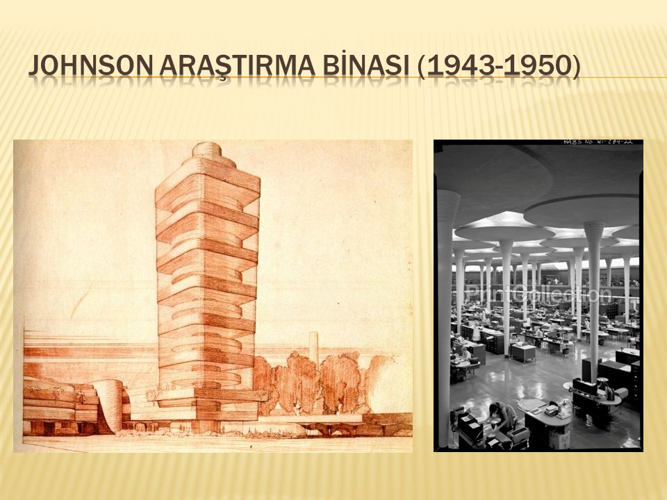 JOHNSON ARAŞTIRMA BİNASI (1943-1950)