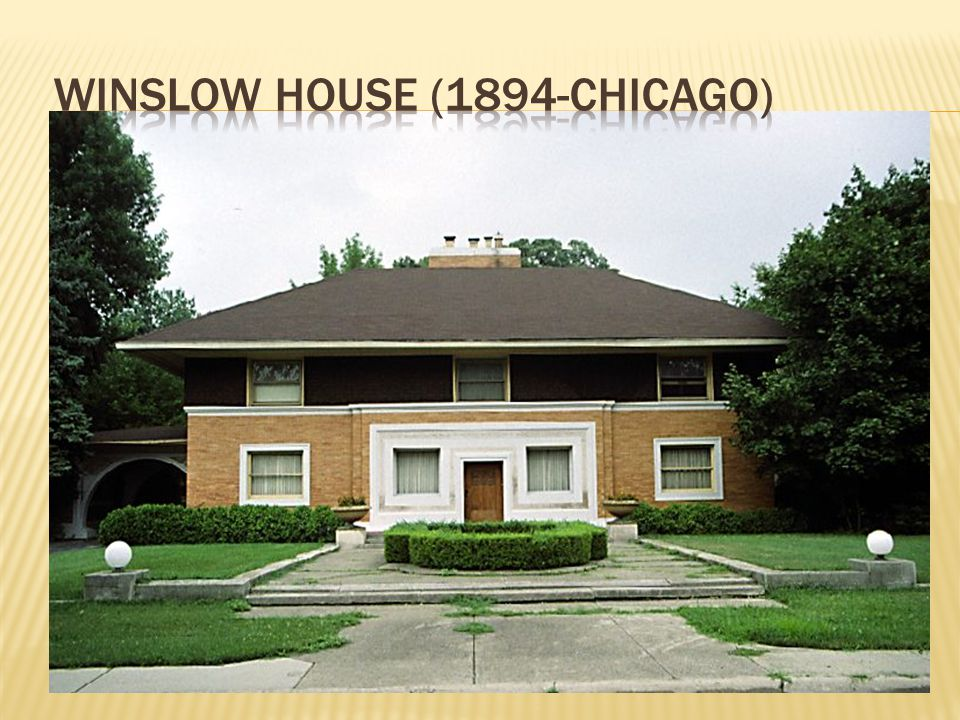 Winslow House (1894-Chicago)