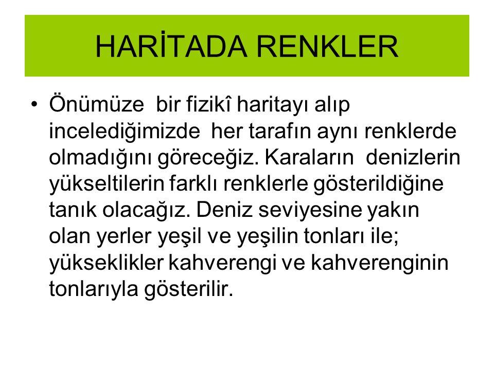 HARİTADA RENKLER