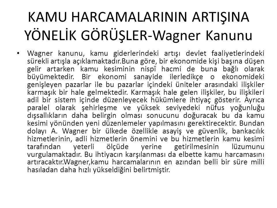 KAMU HARCAMALARININ ARTIŞINA YÖNELİK GÖRÜŞLER-Wagner Kanunu