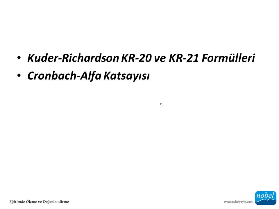 Kuder-Richardson KR-20 ve KR-21 Formülleri