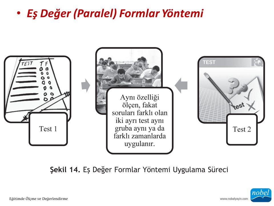 Eş Değer (Paralel) Formlar Yöntemi
